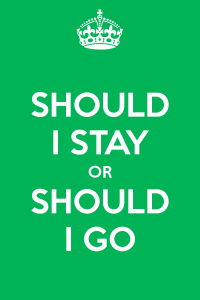 should-i-stay-or-should-i-go-3